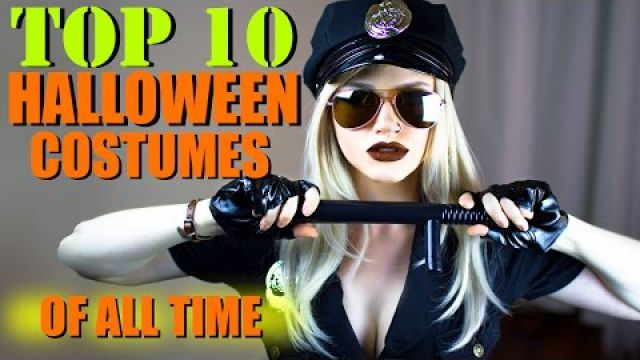 TOP 10 HALLOWEEN COSTUME…