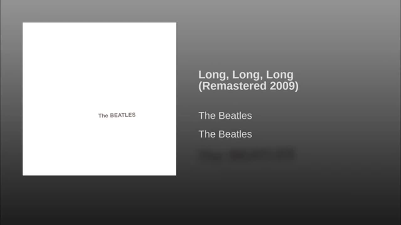 Beatles - Long, Long,…