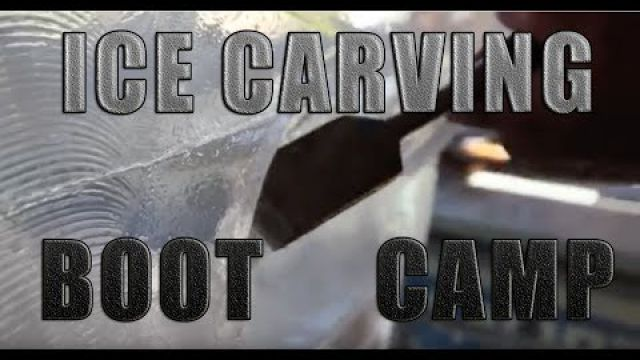 Ice Carving Boot Camp…