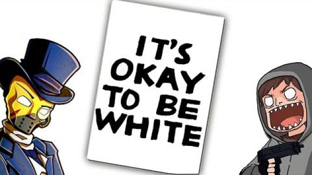 Apparently It's Not Okay To Be White!