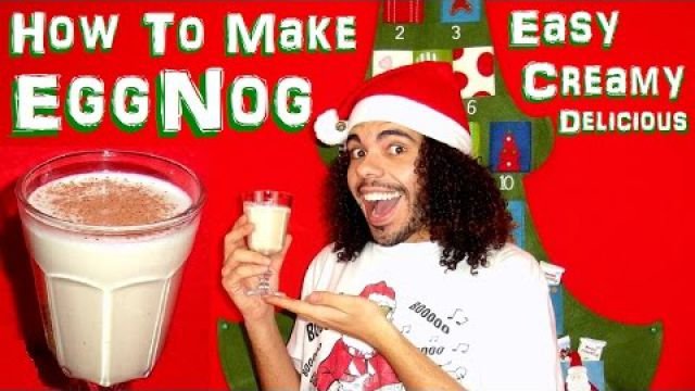 X-MAS Special: How to make easy creamy EggNog homemade christmas holidays recipe cooked