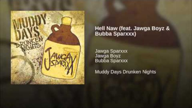 Hell Naw (feat. Jawga…