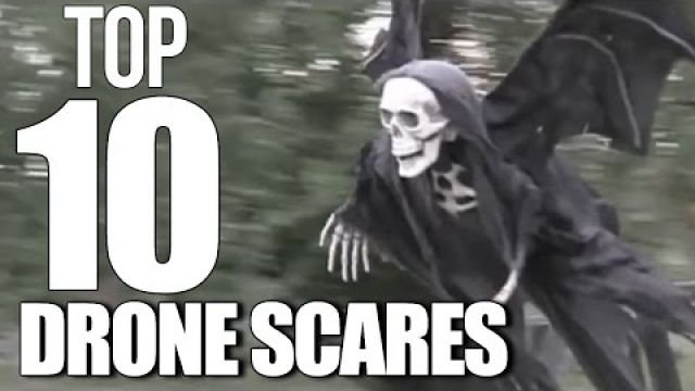 Top 10 Drone Scare…