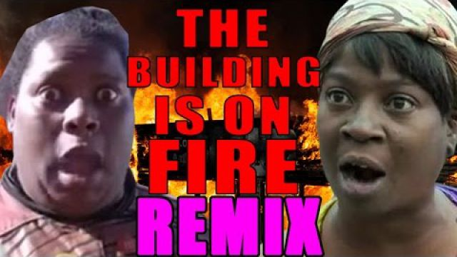 The Building Is On Fire REMIX (Feat. Sweet Brown) - WTFBRAHH