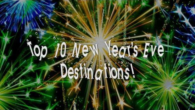Top 10 New Year's Eve Destinations